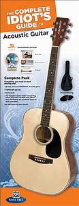 The Complete Idiot U0026 39 S Guide To Learning Guitar Acoustic