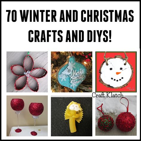 Craft Klatch ® 70 Winter And Christmas Crafts And Diy