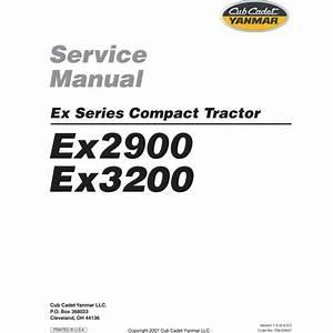 Cub Cadet Yanmar Service Manual Model Ex2900  U0026 Ex3200