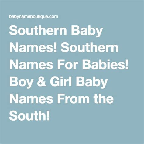 southern boy names southern baby names southern names for babies boy girl baby names from the south good to