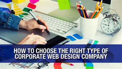 How To Choose The Right Type Of Corporate Web Design Company
