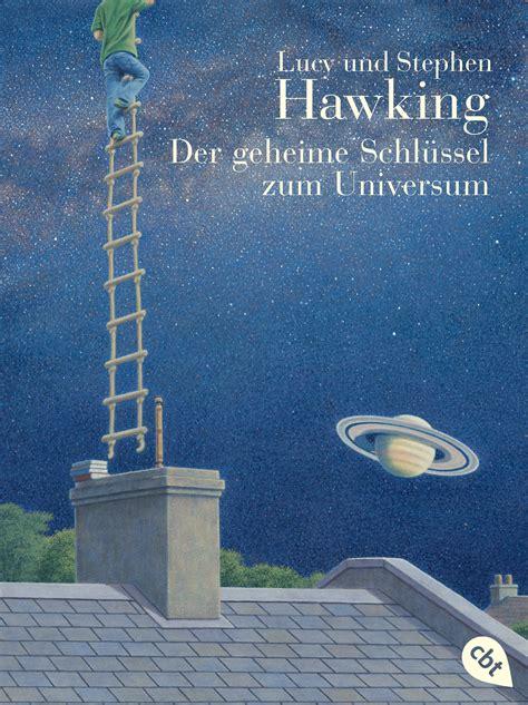 lucy hawking der geheime schluessel zum universum cbj