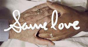 """Macklemore And Ryan Lewis' """"Same Love"""" - It's About Love ..."""