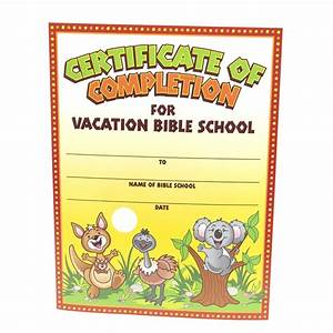 5 best images of printable vbs completion certificates With vacation certificate template