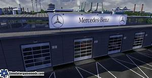 Garage Mercedes 95 : ets 2 mercedes benz custom big garage mod simulator games mods download ~ Gottalentnigeria.com Avis de Voitures