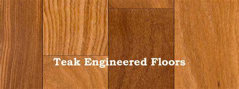 teak engineered hardwood flooring understanding teak engineered floors the flooring
