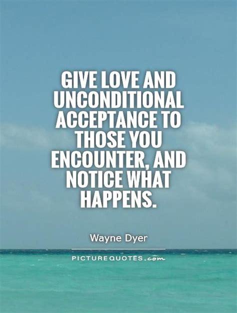 Love Unconditional Acceptance Quotes