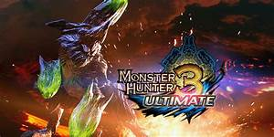Monster Hunter 3 Ultimate Nintendo 3DS Games Nintendo