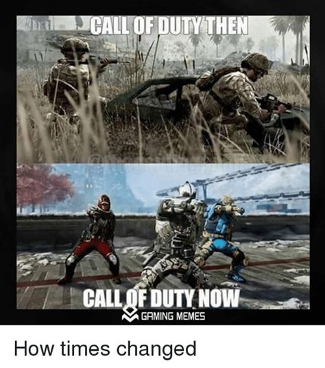 Games Memes - call fdutynown gaming memes how times changed video games meme on sizzle