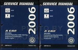 2006 Chevy Aveo Pontiac Wave Repair Shop Manual Original 2