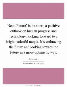 Neon Future'... Colorful Future Quotes