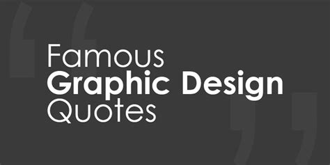 graphic design quotes designer quotes