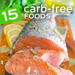 15 Zero Carb Foods  For Low Carb Diets