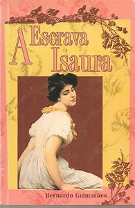 Baixar Livro A Escrava Isaura – Bernardo Guimarães em PDF, ePub, mobi ou Ler Online Le Livros