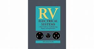 Rv Electrical Systems  A Basic Guide To Troubleshooting
