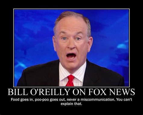 Bill Oreilly Meme - bill o reilly quotes quotesgram
