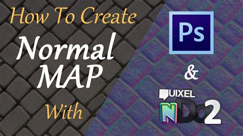 Create A Normal Map With Photoshop And Ndo2  Youtube