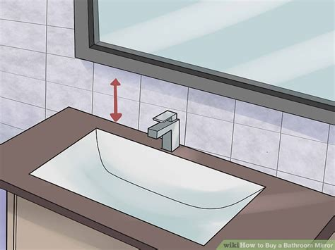 Buy Bathroom Mirrors by How To Buy A Bathroom Mirror With Pictures Wikihow