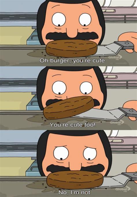 Bob S Burgers Memes - bob belcher quotes quotesgram