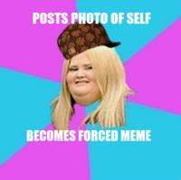 Scumbag Girl Meme - scumbag fat girl image gallery sorted by low score know your meme