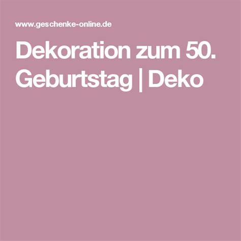 dekoration 50 geburtstag dekoration zum 50 geburtstag deko 50er geburtstag