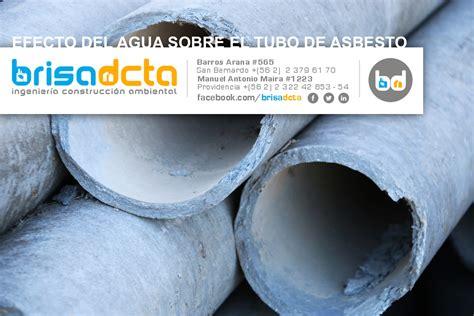 efecto del agua sobre el tubo de asbesto asbesto chile