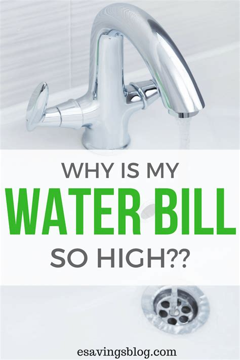 Why Is My Water Bill So High? Esavingsblog