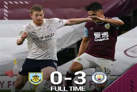 FT: Burnley 0-3 Man City, Sterling Bags BRACE And Assist ...