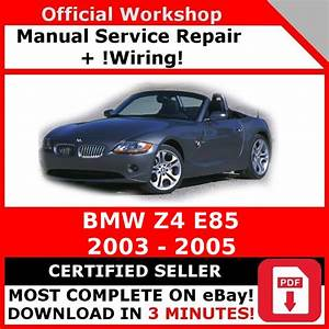 Factory Workshop Service Repair Manual Bmw Z4 E85 2003