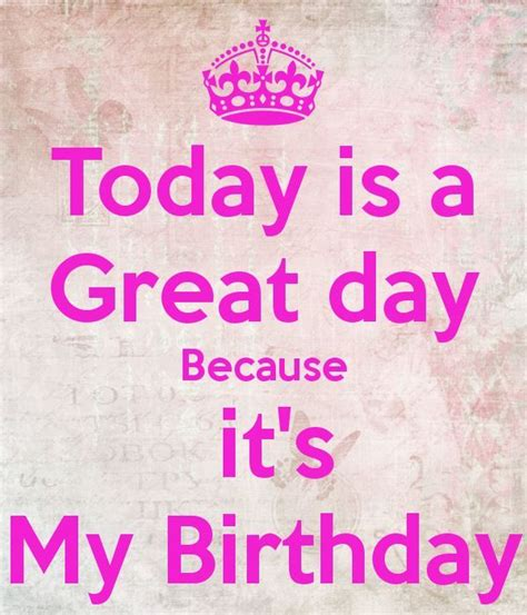 My Birthday Quotes Today Is My Birthday Images Birthday