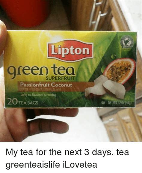Green Tea Meme - lipton green tea passion fruit coconut 90mg tea flavonoids per serving 20 tea bags my tea for