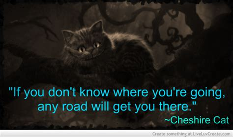 Cheshire Cat Quotes Quotesgram