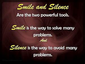 Smile and Silen... Smile N Silence Quotes