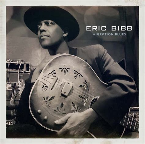 Discography Migration Blues Eric Bibb Official website