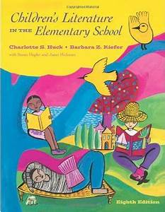 Children's Literature in the Elementary School by ...
