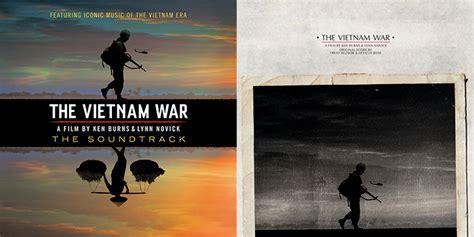 Two Soundtracks Announced For Ken Burns 'the Vietnam War' Doc