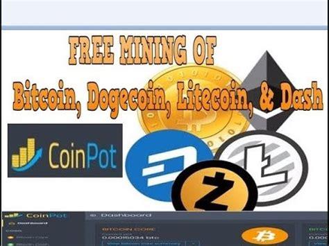 bitcoin click coin pot free mining of bitcoin dogecoin litecoin dash