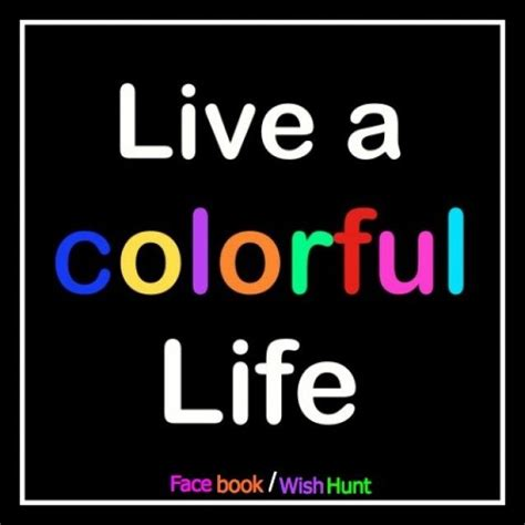 Color My World by Color My World Quotes Quotesgram