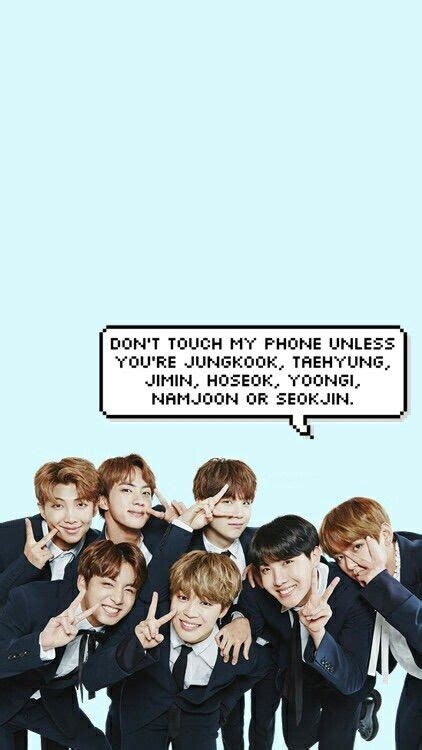 "Bts wallpaper kpop hd for android apk download. Here are some dont touch my phone"" BTS version. (Give credits) 