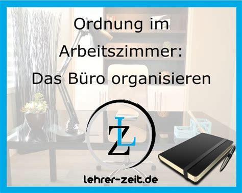 Ordnung Im Arbeitszimmer by Ordnung Im Arbeitszimmer B 252 Ro Organisieren Lehrer Zeit De