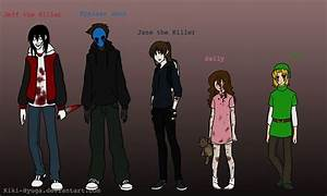 Jeff,eyeless Jack,Jane,Sally,BEN | CreepyPasta | Pinterest ...