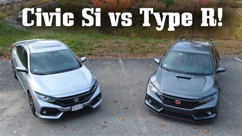 Type R Vs Si by 2017 Honda Civic Si Vs Type R Comparison