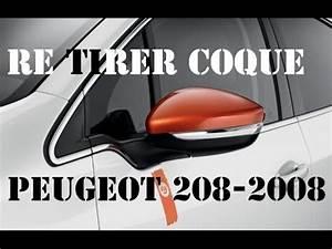 Coque Retroviseur 208 : changer coques de r troviseur peugeot 208 2008 youtube ~ Dallasstarsshop.com Idées de Décoration