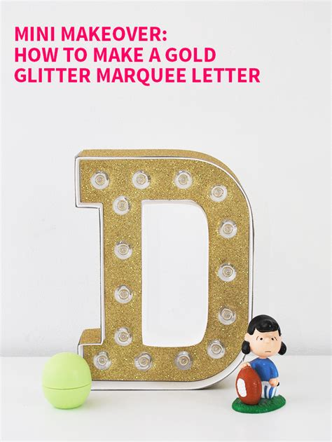 mini makeover how to make a gold glitter marquee letter
