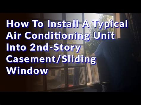 install  typical air conditioning unit   story casementsliding window youtube