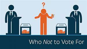 Who NOT to Vote For - YouTube