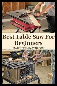 10 Best Table Saw For Beginners