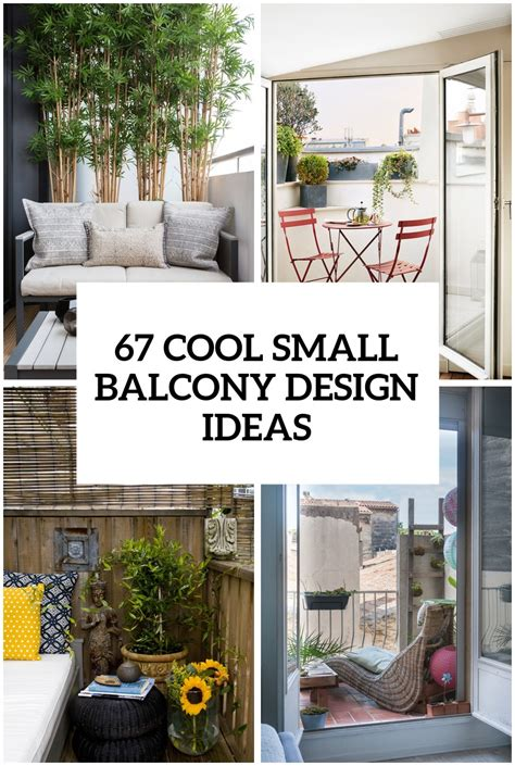 Small Home Design Ideas by 67 Cool Small Balcony Design Ideas Digsdigs