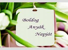 Boldog Anyák Napját kívánunk, minden kedves anyukának