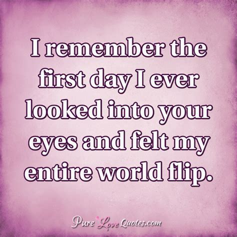 remember   day   looked   eyes